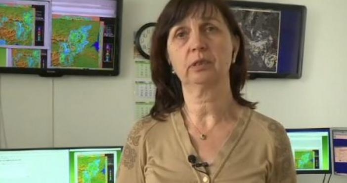 Дежурният синоптик в БАН Мариана Попова заяви, че до края