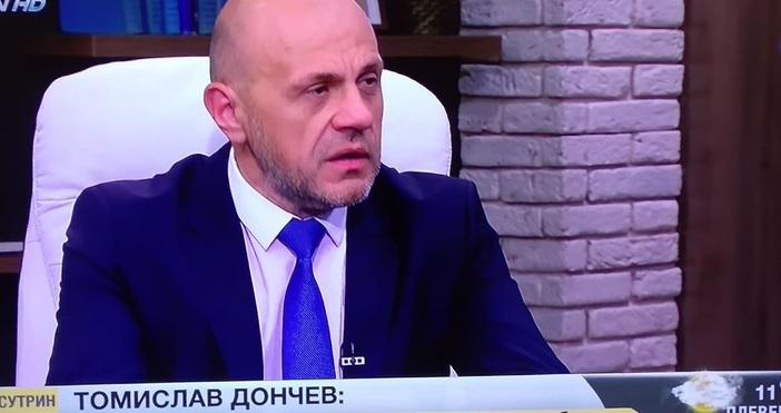 Вицепремиерът Томислав Дончев заяви в сутрешния блок на bTV, че