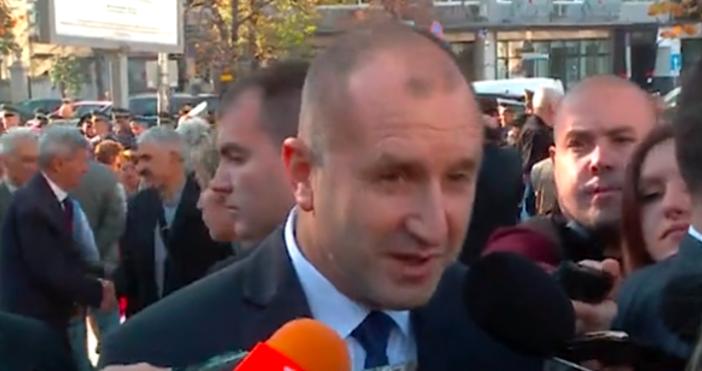 ПрезидентътРумен Радевзаяви днес, че не приема държавна намеса в делата