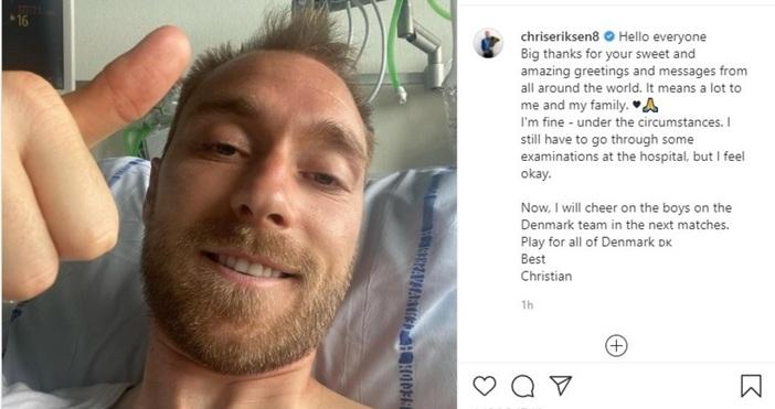 Снимка Инстаграм/Кристиан Ериксен Колабиралият датски футболист е вече опериран. Датският